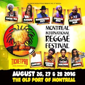 The Montreal International Reggae Festival Brings The Old Port to Life August 26, 27, 28 for the 13th annual Music Festival!