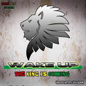wake up the king is coming album cover
