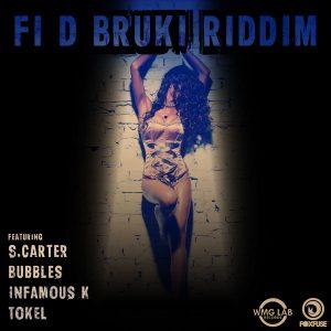 Fi D Bruki Riddim