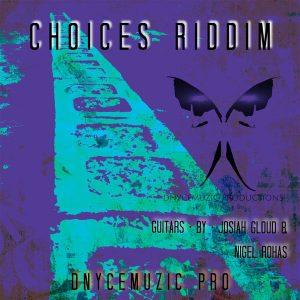 choices riddim